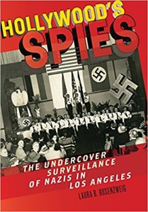hollywoods spies laura b rosenzweig