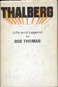 Thalberg book Bob Thomas